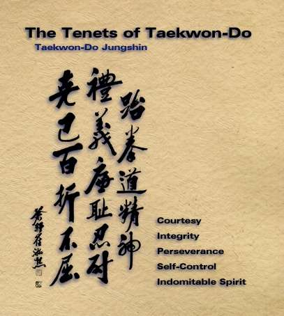 Tenets: Courtesy, Integrity, Perseverance, Self Control, Indomitable Spirit